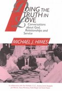 Doing the Truth in Love 1st Edition 9780809135844 0809135841