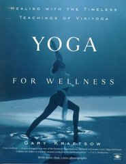 Yoga for Wellness 1st Edition 9780140195699 0140195696