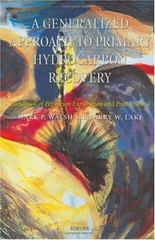A Generalized Approach To Primary Hydrocarbon Recovery Of Petroleum Exploration & Production 0 9780444506832 0444506837
