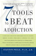 7 Tools to Beat Addiction 1st Edition 9781400048731 1400048737
