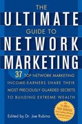 The Ultimate Guide to Network Marketing 1st edition 9780471716761 0471716766