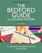 The Bedford Guide for College Writers with Reader 8th edition 9780312469290 0312469292