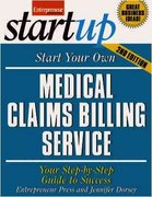 Start Your Own Medical Claims Billing Service 2nd edition 9781599181509 1599181509
