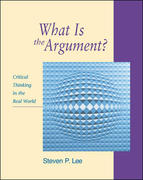 What Is the Argument? 1st edition 9780072840865 0072840862