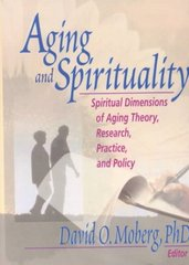 Aging and Spirituality 1st Edition 9780789009395 0789009390