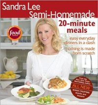 Sandra Lee Semi-Homemade 20-minute Meals 1st edition 9780696232633 0696232634