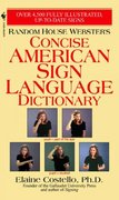 Random House Webster's Concise American Sign Language Dictionary 1st Edition 9780553584745 055358474X