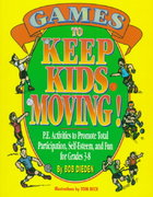 Games to Keep Kids Moving! 1st Edition 9780133522877 0133522873