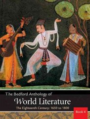 The Bedford Anthology of World Literature Book 4 1st edition 9780312402631 0312402635