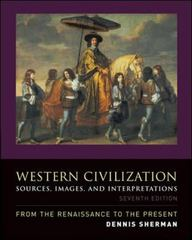 Western Civilization: Sources, Images, and Interpretations, from the Renaissance to the Present 7th edition 9780073513249 0073513245