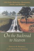 On the Backroad to Heaven 1st Edition 9780801870897 0801870895