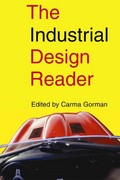 The Industrial Design Reader 1st Edition 9781581159394 1581159390
