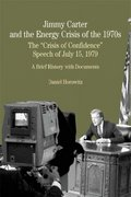 Jimmy Carter and the Energy Crisis of the 1970s 1st edition 9780312401221 0312401221