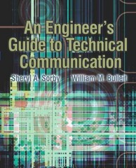 An Engineer's Guide to Technical Communication 1st Edition 9780130482426 0130482420