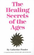 The Healing Secrets of the Ages 0 9780875165509 0875165508