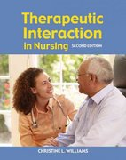 Therapeutic Interaction In Nursing 2nd Edition 9780763751296 0763751294