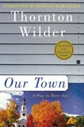Our Town 1st Edition 9780060512637 0060512636