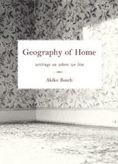 Geography of Home 1st edition 9781568984292 1568984294