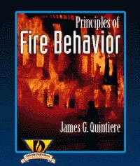 Principles of Fire Behavior 1st Edition 9780827377325 0827377320