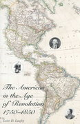 The Americas in the Age of Revolution 0 9780300077261 0300077262