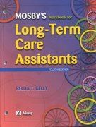 Mosby's Workbook for Long-Term Care Assistants 4th edition 9780323019200 032301920X