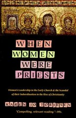 When Women Were Priests 1st Edition 9780060686611 0060686618