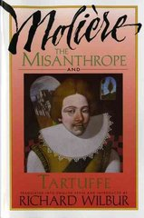 The Misanthrope and Tartuffe 1st Edition 9780156605175 0156605171
