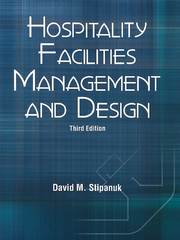 Hospitality Facilities Management and Design 3rd Edition 9780866122856 0866122850