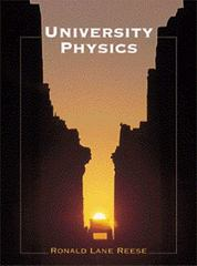 University Physics (with InfoTrac) 1st Edition 9780534246556 0534246559
