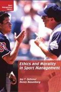 Ethics and Morality in Sport Management 2nd Edition 9781885693464 188569346X