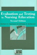 Evaluation and Testing in Nursing Education 2nd edition 9780826199515 0826199518