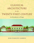 Classical Architecture for the Twenty-First Century 0 9780393730760 039373076X