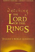 Watching the Lord of the Rings 1st Edition 9780820463964 0820463965
