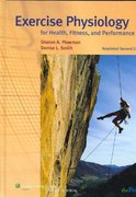 Exercise Physiology for Health, Fitness, and Performance 2nd edition 9780781792073 078179207X