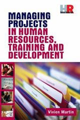 Managing Projects in Human Resources, Training and Development 1st Edition 9780749444792 0749444797