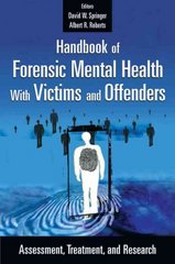 Handbook of Forensic Mental Health with Victims and Offenders 1st Edition 9780826115140 0826115144