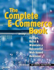 The Complete E-Commerce Book 2nd Edition 9780080494258 0080494250