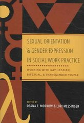 Sexual Orientation and Gender Expression in Social Work Practice 0 9780231127295 0231127294