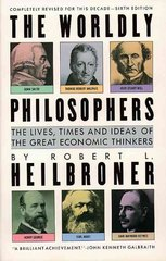 The Worldly Philosophers 6th edition 9780671633189 067163318X