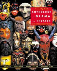 Longman Anthology of Drama and Theater, The: A Global Perspective 1st Edition 9780321015594 0321015592