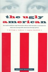 The Ugly American 1st Edition 9780393318678 0393318672