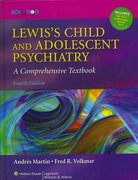 Lewis's Child and Adolescent Psychiatry 4th edition 9780781762144 0781762146