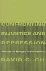 Confronting Injustice and Oppression 0 9780231106733 0231106734