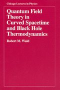 Quantum Field Theory in Curved Spacetime and Black Hole Thermodynamics 1st edition 9780226870274 0226870278