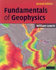 Fundamentals of Geophysics 2nd Edition 9780521675963 0521675960