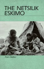 The Netsilik Eskimo 1st Edition 9780881334357 0881334359