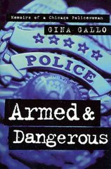 Armed and Dangerous 1st edition 9780312878900 0312878907