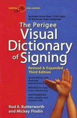 The Perigee Visual Dictionary of Signing 3rd Edition 9780399519529 0399519521