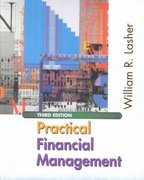 Practical Financial Management 3rd Edition 9780324071849 0324071841