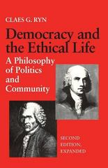 Democracy and the Ethical Life 2nd edition 9780813207117 0813207118
